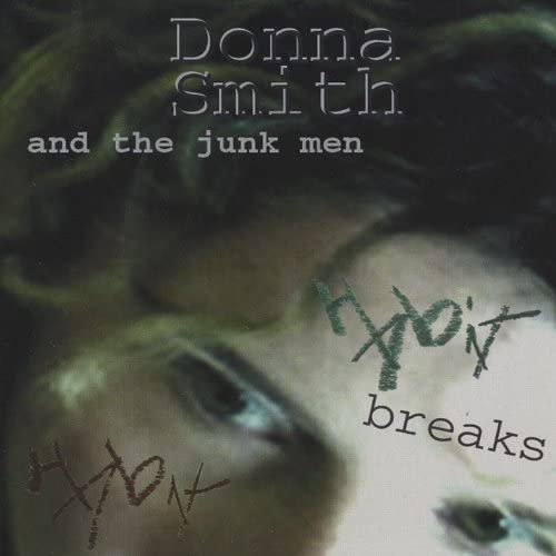 Donna Smith and the Junkmen