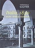 Italia, 1850: Milán . Venecia . Florencia (Voces)