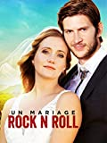 Un Mariage Rock N Roll