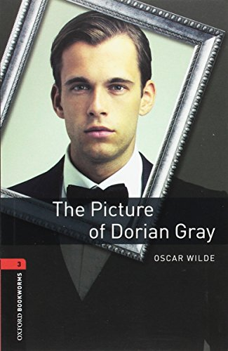 The Picture of Dorian Gray: Stage 3 1000 Headwords (Oxford Bookworms Library)