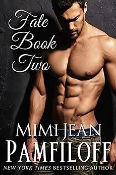 FATE BOOK TWO by [Mimi Jean Pamfiloff]