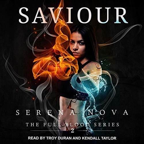Saviour: The Full-Blood, Book 2