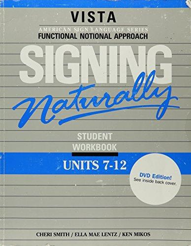 Signing Naturally (Units 7-12)