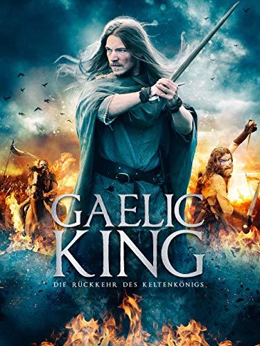 Gaelic King – Die Rückkehr des Keltenkönigs