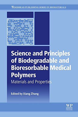 Science and Principles of Biodegradable and Bioresorbable Medical ...