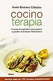 Cocino Terapia: Cocina terapéutica para poner a punto nuestras emociones: 9 (Vida actual)