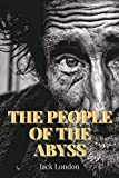 The People of the Abyss: with original illustrations (English Edition)