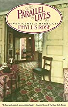 Best parallel lives five victorian marriages Reviews