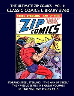 The Ultimate Zip Comics Vol. 1:  Giant 390 Page Collection: Highest Quality Reprints Available From World's Largest Classi...
