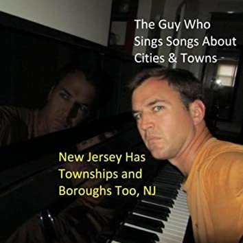 New Jersey Has Townships and Boroughs Too, Nj