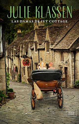 Las damas de Ivy Cottage: Historias de Ivy Hill 2 (CLEAN ROMANCE)