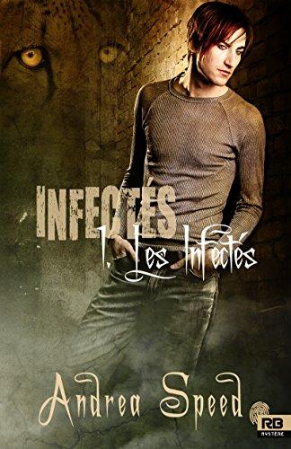 Les Infectés: Infectés, T1