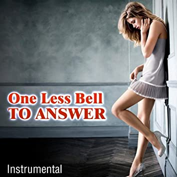 One Less Bell to Answer (Instrumental)