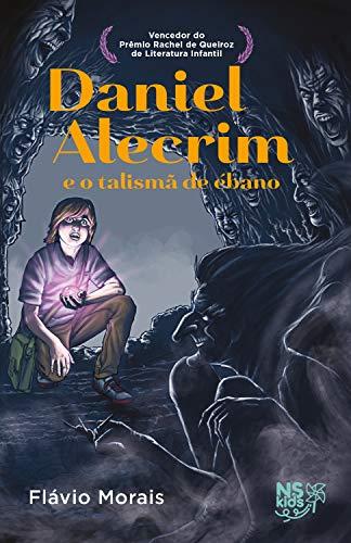 Daniel Alecrim e o talismã de ébano (Portuguese Edition)