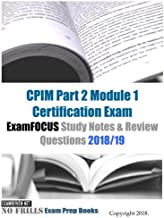 CPIM Part 2 Module 1 Certification Exam ExamFOCUS Study Notes & Review Questions 2018/19