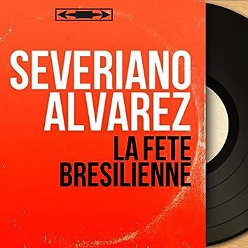 La fête brésilienne (feat. Pierre Allier et son orchestre) [Mono Version]