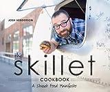 The Skillet Cookbook: A Street Food Manifesto