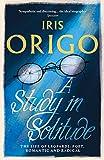 Origo, I: Study in Solitude: The Life of Leopardi - Poet, Romantic and Radical - Iris Origo