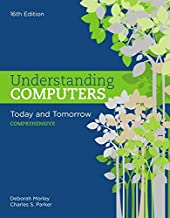 understanding computers today & tomorrow comprehensive edition 16th