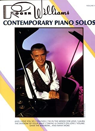 Roger Williams Contemporary Piano Solos by Roger Williams (1984-11-02)