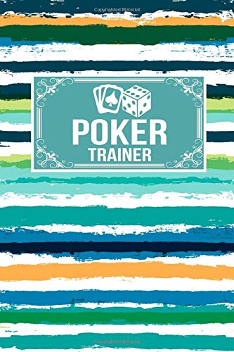 Poker Trainer: Gift Lined Journal Notebook To Write In