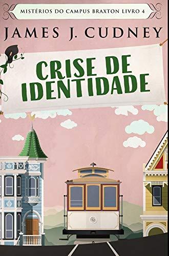 Crise de Identidade: Edição Premium de capa dura