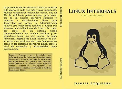 Linux Internals: Cómo funciona Linux