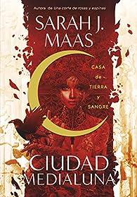 Casa de tierra y sangre par Sarah J. Maas
