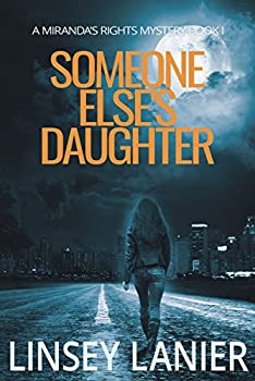 Someone Else's Daughter  Book I  A Miranda s Rights Mystery 1