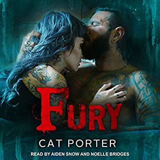 Fury                   By:                                                                                                                                 Cat Porter                               Narrated by:                                                                                                                                 Noelle Bridges,                                                                                        Aiden Snow                      Length: 21 hrs and 5 mins     51 ratings     Overall 4.7