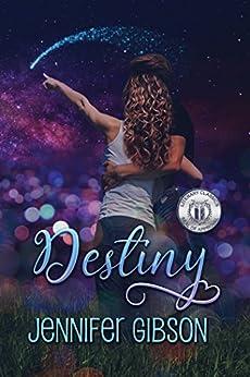 Destiny by [Jennifer Gibson]