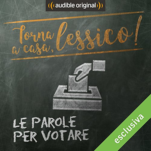 Le parole per votare audiobook cover art