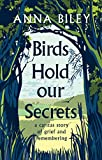 Birds Hold our Secrets; : A Caritas Story of Grief and Remembering (English Edition)