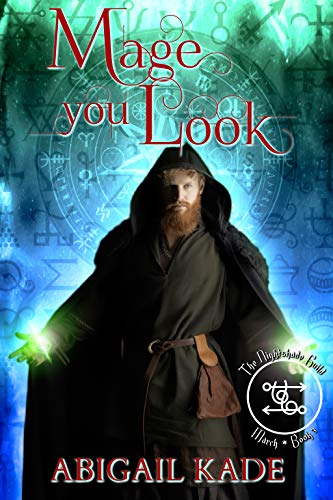 The Nightshade Guild: Mage You Look (English Edition)