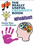The Really Useful Creativity Book (English Edition)
