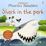 Shark in the park. Ediz. a colori (Phonics Readers)