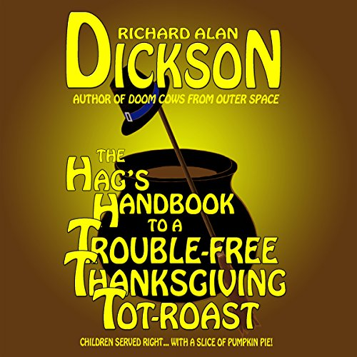 The Hag's Handbook to a Trouble-Free Thanksgiving Tot-Roast audiobook cover art