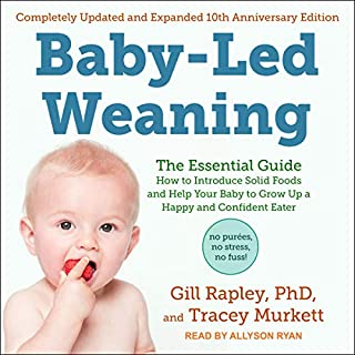 Baby-Led Weaning, Completely Updated and Expanded Tenth Anniversary Edition audiobook cover art