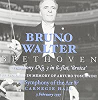 Bruno Walter's Beethoven: Symphony No.3 by Bruno Walter (1993-11-01)