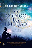 O Código da Emoção (Portuguese Edition)