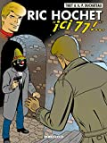 Ric Hochet - Tome 77 - ICI, 77