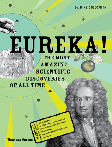 Image of Eureka!: The most amazing scientific discoveries of all time