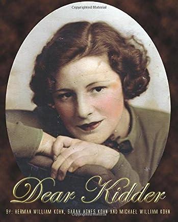 Dear Kidder: I Love You: Volume 1