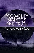 Probability, Statistics and Truth (Dover Books on Mathematics)