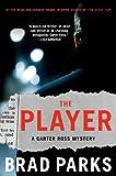 The Player: A Carter Ross...