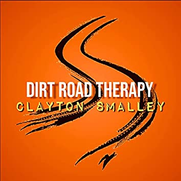 Dirt Road Therapy (Acoustic)