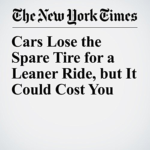 Cars Lose the Spare Tire for a Leaner Ride, but It Could Cost You copertina