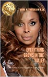 Everything Grows in the Valley: A Story of Redemption and Learning to Embrace Life's Adversities (English Edition)