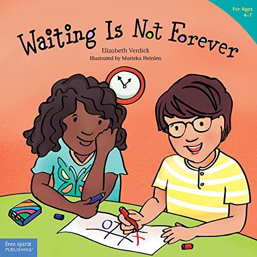 Waiting Is Not Forever (Best Behavior® Paperback Series)
