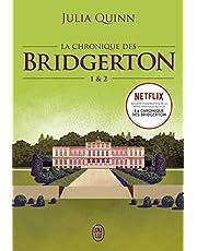 La chronique des Bridgerton: Tomes 1&2